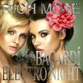RICH MORE: BACARDI® ELECTRONIGHT 15/03/2014
