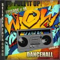Pull It Up Show - Episode 19 - S6