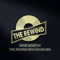 Dave Worthy - The Rewind 90's House mix