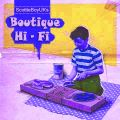 Boutique Hi Fi # 40 - Artificial Happiness Button - Ness Radio