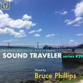 SOUND TRAVELER Series #29 ft. Bruce Phillips
