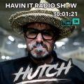 Hutch - Havin It Radio - 30/01/21