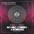 A. Rodriguez & Ricardo Cordero @ Terraza 20DOCE (Aniversario 7) 03.02.2017