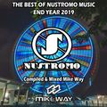 The Best Of Nustromo Music 2019 Compilated & Mixe Mike Way [31-12-2019]