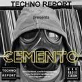 Techno Report - Episodio 062 [CementO Electro Mix] (29/03/2020)