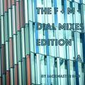 Jackmaster Rob pres. The F + M - Dial Mixes Edition : A