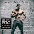 Big Hits Big Muscles Session January 2021