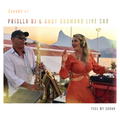 Sounds of Prislla Dj & Andy Drumond Live Sax