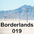 Borderlands 019 - with DJ VeeringEast & DJ Ceyda