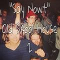 """Atomic Dog v """"Say Nowt"""" Old Skool House Pt II"""