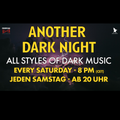 Another Dark Night Upload 012 - 06.02.21 (Recorded on ParatronixTV)