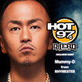 DJ LEAD Included Mummy-D Exclusive Memorial Day Mix Weeekend on HOT 97 (May 25th)