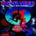 NIGHT VIBES (70'/80' Re-edit's Mix)