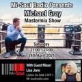 Michael Gray Mastermix Show on Mi Soul Radio 24/04/2021