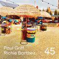 Body People 45 — Paul Griff & Richie Barthez Pt.1