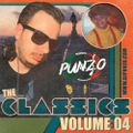 The Classics Volume 04 - Mixed by DJ Punzo