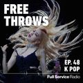 Free Throws with Jack Inslee - Episode 48 - K-Pop