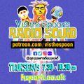 Vis the Spoon's Radio Squid #11 : Thurs 18th Feb