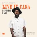 Live In Casa Especial 1 Ano!