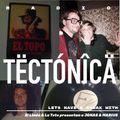 """Tectónica Radio - """"Have a Break With"""" 003 El Lindo & La Tete presentan a Jonas & Marius"""