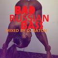 I LOVE DJ BATON - BAD RUSSIAN BASS MIAMI