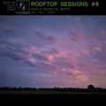 Rooftop Sessions # 6 Reunions