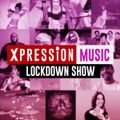 The Lockdown XpressionFM Music Show | 17.06.20