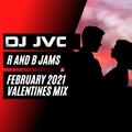 R & B Jams - February 2021 (Valentines Mix)