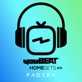 youBEAT HomeSets #10 - FADERX