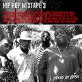 Krisix Hip Hop Mixtape 3: This Is The Good Stuff - 90s/00s Hip Hop, Rap, R&B, Summer Vibes