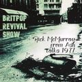 Britpop Revival Show #368 with Rick McMurray from Ash 5th May 2021