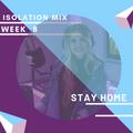 Isolation Mix Week 8
