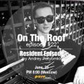 Andrey Potyomkin – On The Roof 022 [Jun 25 2014] (Resident Episode) on Pure.FM