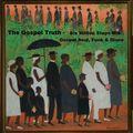 The Gospel Truth 6MS mix