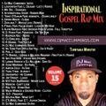 DJ Mac Cummings Inspirational Gospel Rap Mix Vol. 15