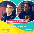 WILLO1 x Daddy Cranx CFM DOUBLE UP - 17 Dec 2020
