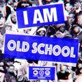 I AM OLD SCHOOL Vol 1.