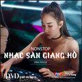 Nonstop 2021 Hay (ĐỘC) - Nhạc Sàn Giang Hồ (Remix) - DJ Liem Trinh (Vip 9) ft DJ Mất Xác