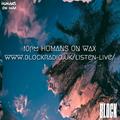 Humans on Wax @ Block Radio - April 2021