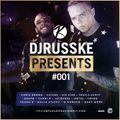 DJ Russke Presents - 001