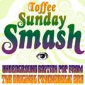 Toffee Sunday Smash episode #65