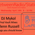 InbetweenRadio/Stations #128 Glenn Russell & DJ Mykol 4/14/2021