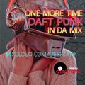 One More Time - Daft Punk In Da Mix
