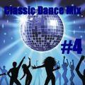 Classic Dance Mix #4