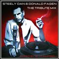 STEELY DAN & DONALD FAGEN - The Tribute Mix