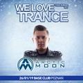 Arctic Moon - We Love Trance CE 031 - Nitrous Oxide B-Day Party (26-01-2019 - Base Club - Poznan)