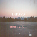 Dip3v3 (Deepening Series) by Noir Renoir