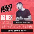 The Platform 092 Feat. @djagentforte