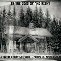 In The Dead Of The Night - Part I