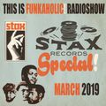 this is Funkaholic!  radioshow  STAX special 2019  HOUR 2